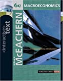McEachern, William A.: Interactive Text, Macroeconomics: A Contemporary Introduction with Access Card and InfoTrac College Edition