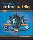 Strategic Electronic Marketing: Managing…