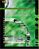 Hirschey, Mark: Managerial Economics with InfoTrac College Edition
