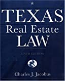 Charles J. Jacobus: Texas Real Estate Law