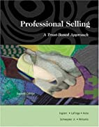Professional Selling: A Trust-Based Approach…
