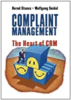 Complaint Management: The Heart of CRM by…