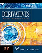 Derivatives: An Introduction by Robert A.…