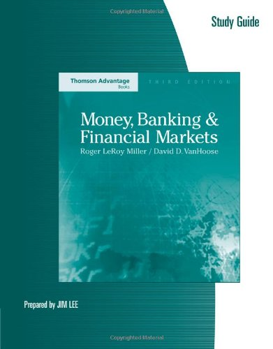 study-guide-for-miller-vanhooses-money-banking-and-financial-markets-3rd