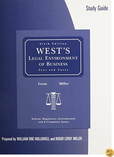 Study Guide for West's Legal Environment of Business, 6th