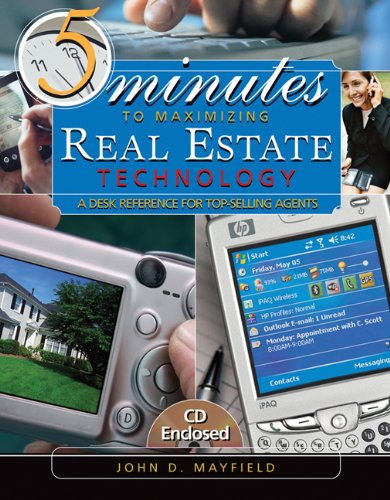5-minutes-to-maximizing-real-estate-technology-a-desk-reference-for-top-selling-agents-w-cd