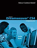 Shelly, Gary B.: Adobe Dreamweaver CS4: Comprehensive Concepts and Techniques (Shelley Cashman Series)