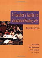 A Teacher's Guide to Standardized Reading…
