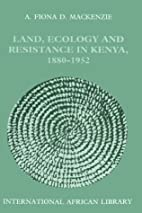 Land, Ecology and Resistance in Kenya…