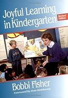 Joyful Learning: A Whole Language…