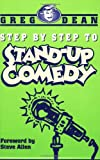 Dean, Greg: Step by Step to Stand-Up Comedy