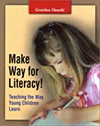 Make Way for Literacy! Teaching the Way…