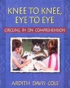 Knee to Knee, Eye to Eye: Circling in on…