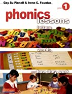 Phonics Lessons: Grade 1: Letters, Words,…