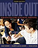 Kirby, Dan: Inside Out: Strategies for Teaching Writing