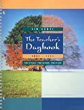 Burke, Jim: The Teacher's Daybook 2003-2004: Time to Teach - Time to Learn - Time to Live