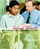 Burke, Jim: School Smarts: The Four Cs of Academic Success
