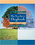 Burke, Jim: The Teacher's Daybook 2004-2005: Time to Teach, Time to Learn, Time to Live