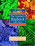 Burke, Jim: The Teacher's Daybook, 2005-2006, Revised Edition: Time to Teach, Time to Learn, Time to Live