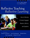 McCann, Thomas M.: Reflective Teaching, Reflective Learning: How to Develop Critically Engaged Readers, Writers, and Speakers