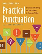 Practical Punctuation: Lessons on Rule…