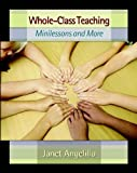 Angelillo, Janet: Whole-Class Teaching: Minilessons and More