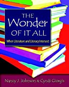 The wonder of it all : when literature and…