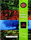 Burke, Jim: The Teacher's Daybook, 2008-2009 Edition: Time to Teach, Time to Learn, Time to Live (Teacher's Daybook: Time to Teach, Time to Learn, Time to Live)