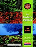 Burke, Jim: The Teacher's Daybook, 2012-2013 Edition: Time to Teach, Time to Learn, Time to Live