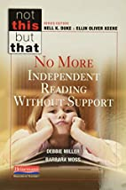 No More Independent Reading Without Support…