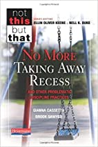 No More Taking Away Recess and Other…