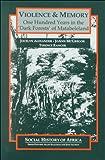 Alexander, Jocelyn: Violence & Memory (Studies in African Literature,)