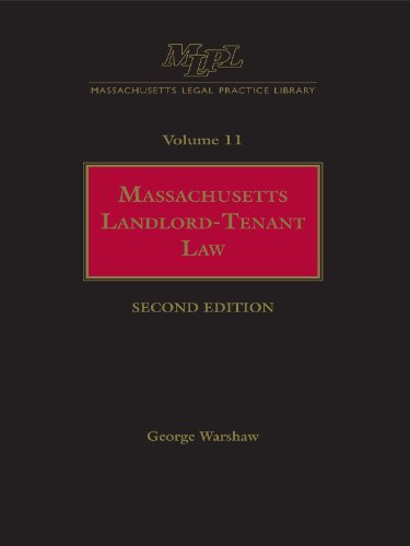 massachusetts-legal-practice-library-volume-11-massachusetts-landlord-tenant-law-massachusetts-practice-library