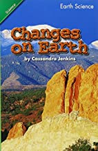 Changes on Earth (Scott Foresman Science…