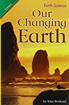 Our Changing Earth (Scott Foresman Science…