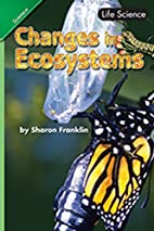 Changes in Ecosystems by Pearson Education