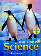 Scott Foresman Science: SF Science Grade 1:…