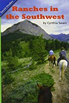 Ranches of the Southwest by Cynthia Swain