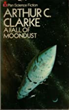 FALL OF MOONDUST by Arthur C. Clarke