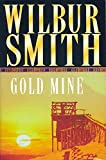 Smith, Wilbur: Gold Mine