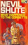 Nevil Shute: What Happened to the Corbetts