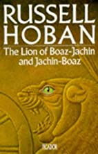 The Lion of Boaz-Jachin and Jachin-Boaz by…