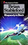 BRIAN STABLEFORD: Rhapsody in black (Adventures of star-pilot Grainger / Brian Stableford)