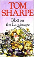 Blott on the Landscape by Tom Sharpe