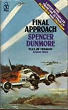 Final Approach by Spencer Dunmore