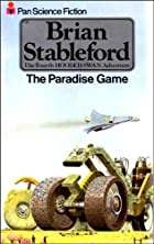The Paradise Game by Brian Stableford