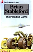 The paradise game by Brian M. Stableford