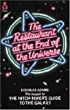 Adams, Douglas: The Restaurant at the End of the Universe