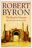 Robert Byron: The Road to Oxiana