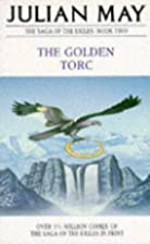 The Golden Torc by Julian May